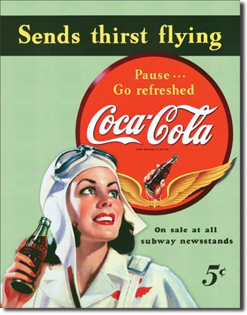 Coca-Cola Sends Thirst Flying - Rectangular Tin Sign