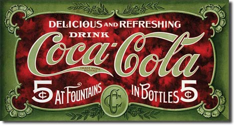 "Coca-Cola 1900's 5 Cent - 16""x8.5"" Rectangular Tin Sign"