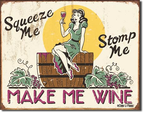 Make Me Wine - Rectangular Tin Sign