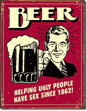 Beer, Helping Ugly People - Rectangular Tin Sign