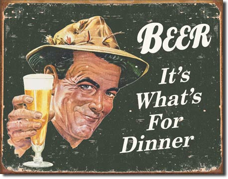Beer It's What's For Dinner - Rectangular Tin Sign