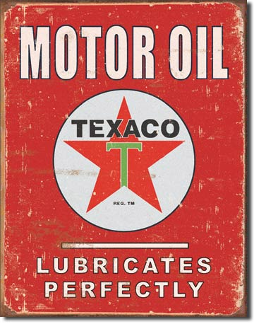 Motor Oil Texaco Lubricates Perfectly - Rectangular Tin Sign