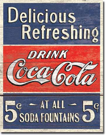 Delicious Refreshing Drink Coca-Cola - Rectangular Tin Sign