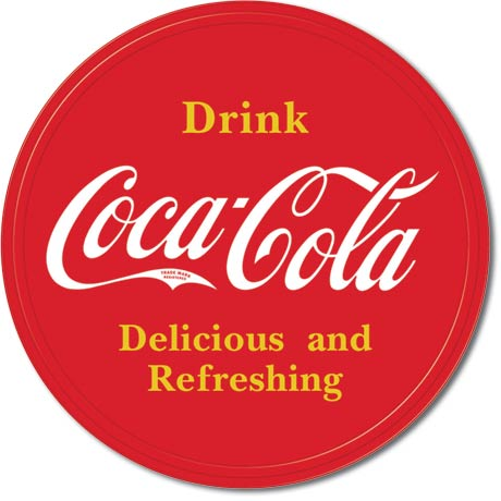 Drink Coca-Cola Delicious and Refreshing - Round Tin Sign