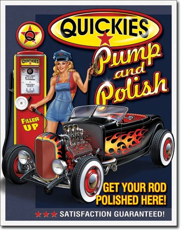 Quickies Pump and Polish - Rectangular Tin Sign