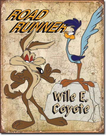 Road Runner Wile E. Coyote - Rectangular Tin Sign