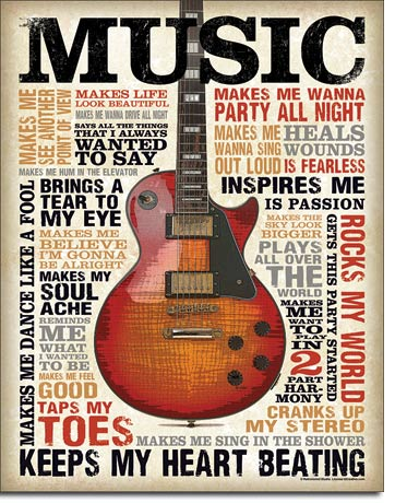 Music Inspires Me - Rectangular Tin Sign
