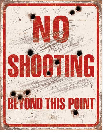 No Shooting Beyond This Point - Rectangular Tin Sign
