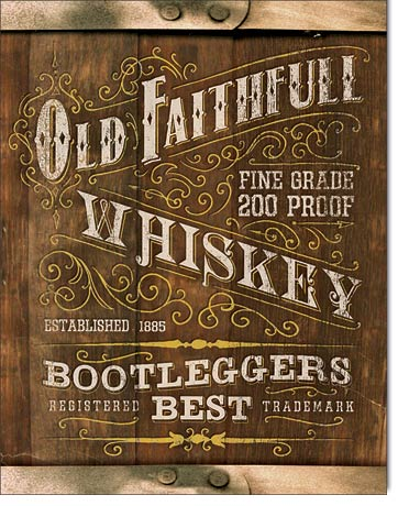 Old Faithfull Whiskey Bootleggers Best - Rectangular Tin Sign