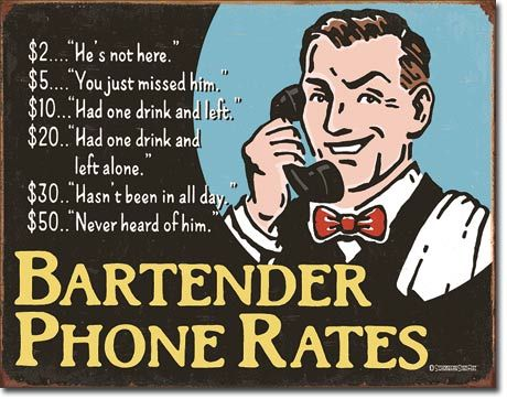 Bartender Phone Rates - Rectangular Tin Sign