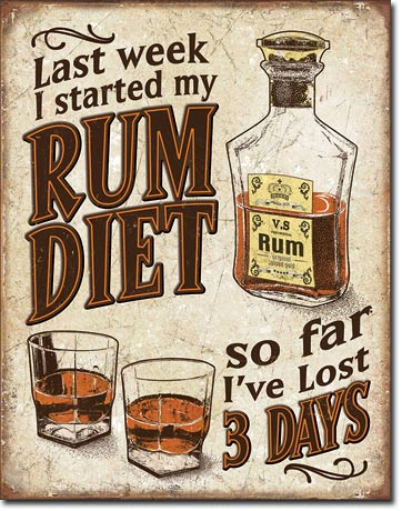Last week I started my Rum Diet, So far I've lost 3 days - Recta