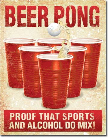 Beer Pong, Proof that sports and alcohol do mix - Rectangular Ti