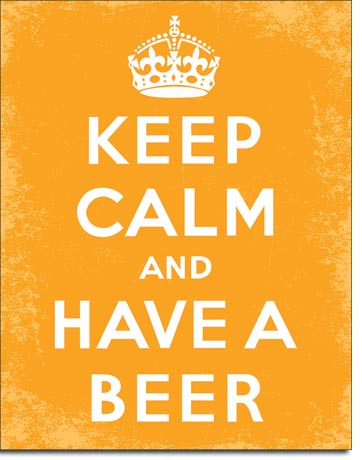 Keep Calm and Have A Beer - Rectangular Tin Sign