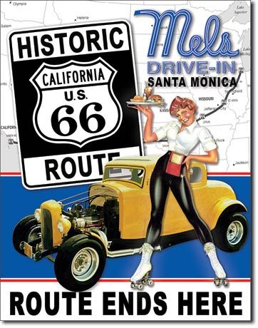 Mels Drive-In Route 66 Ends Here - Rectangular Tin Sign