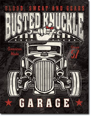 Busted Knuckle Garage - Blood, Sweat - Rectangular Tin Sign