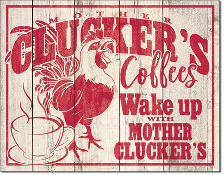 Mother Clucker's Coffees - Rectangular Tin Sign