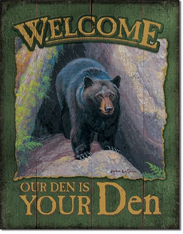 Welcome Our Den Is Your Den - Rectangular Tin Sign
