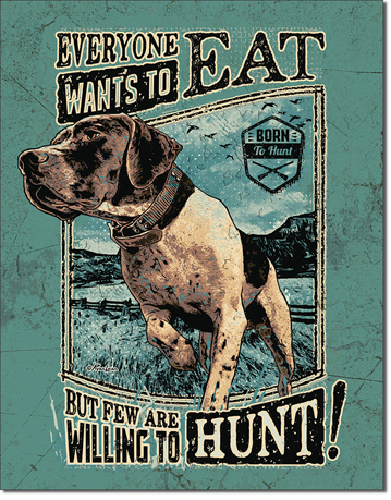 Willing To Hunt - Rectangular Tin Sign