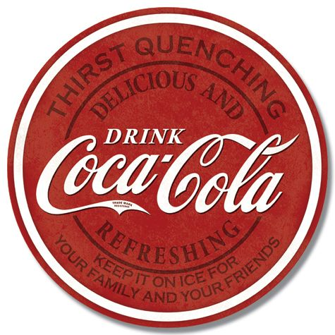 Drink Coca-Cola - Thirst Quenching - Round Tin Sign