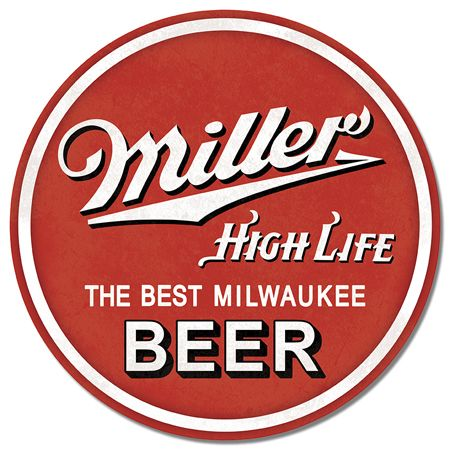 Miller High Life - Round Tin Sign